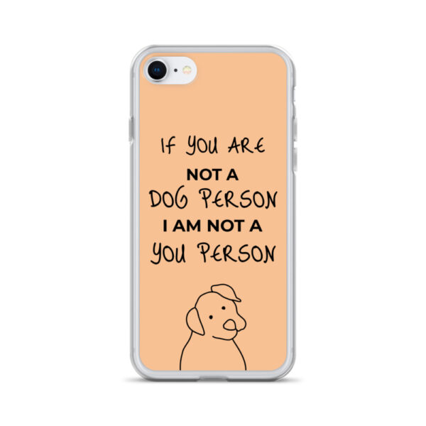 "iPhone Hülle ""If you are not a dog person (…)"""