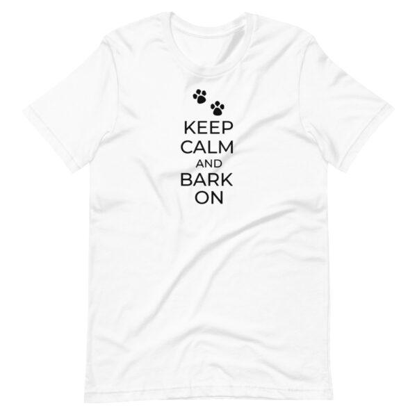 """Unisex-T-Shirt """"Kepp calm and bark on"""""""